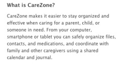 A product that I may try with my family is CareZone.