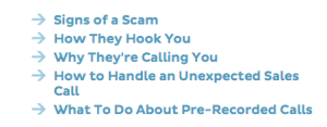 Visit the Federal Trade Commission to learn more about telephone scams and discover  how to protect yourself.